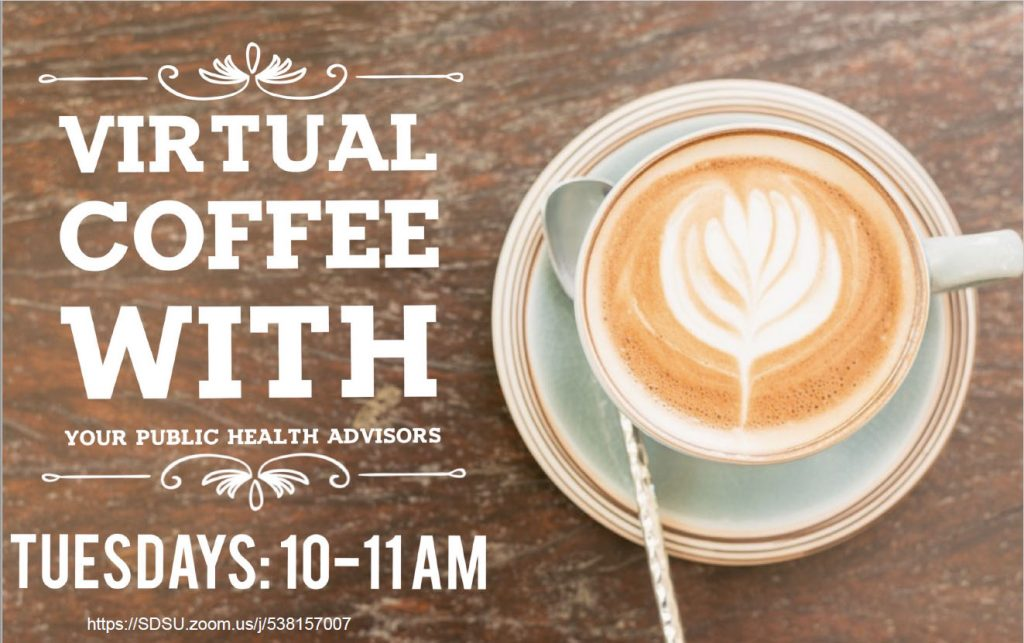 Virtual Coffee https://sdsu.zoom.us/j/538157007