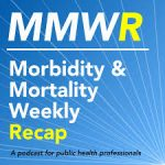 MMWE Morbidity & Morality Weekly Recap
