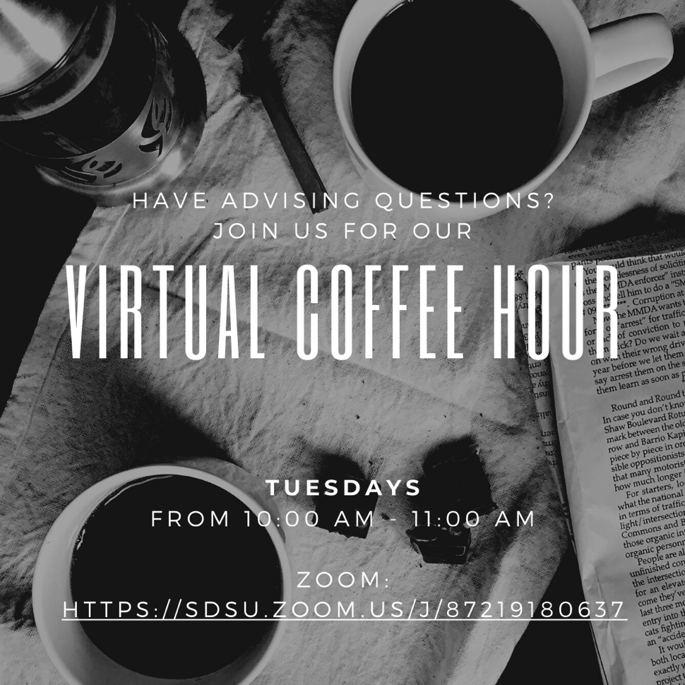 Hvae Advising Questions? Join us for our virtual coffee hour Tuesdays From 10:00am to 11:00 am on zoom